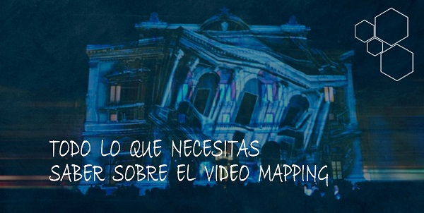 Como hacer video mappings