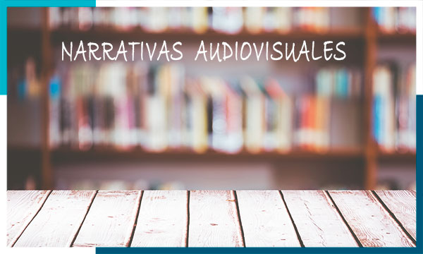Tipos de narrativas audiovisuales
